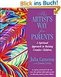 The Artist's Way for Parents: A Spiri...