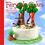 Fairytale Cakes: 17 Enchanted Creations