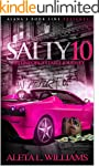 Salty 10: An Unforgettable Journey (A...