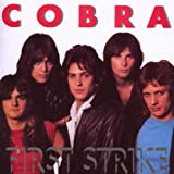 First Strike ~ Cobra