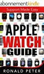 Apple Watch Guide: Support Made Easy...