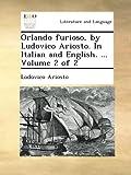 Image of Orlando furioso, by Ludovico Ariosto. In Italian and English. ...  Volume 2 of 2