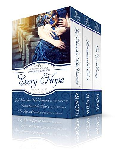 Every Hope: A Triple Treat Romance by Heidi Ashworth, Joyce Dipastena, And Elizabeth D. Michaels ebook deal