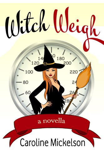 Grab this laugh-out-loud-funny paranormal romantic comedy for less than a dollar!  Witch Weigh by Caroline Mickelson