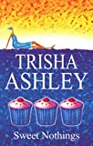 Trisha Ashley Sweet Nothings