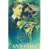 Haunted Creekby Ann Cliff