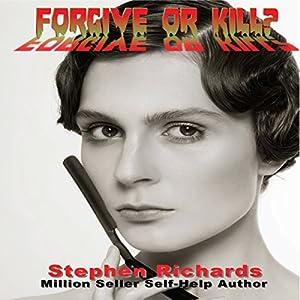 Forgive or Kill? Audiobook