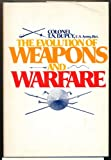 The Evolution of Weapons and Warfare (0672520508) by Dupuy, Trevor Nevitt