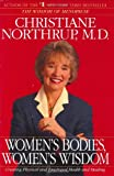 Women's Bodies, Women's Wisdom (0553382098) by Northrup, Christiane