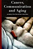 img - for Cancer, Communication and Aging (Health Communication) book / textbook / text book