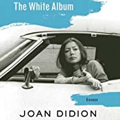 The White Album | [Joan Didion]