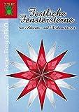 Festliche Fenstersterne zur Advents- und Weihnachtszeit: Sterne aus Transparentpapier (Paper Frog DEKO)