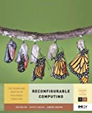 Reconfigurable Computing: The Theory and Practice of FPGA-Based Computation (Systems on Silicon)