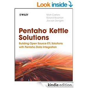 Amazon.com: Pentaho Kettle Solutions: Building Open Source ETL ...