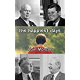 The Happiest Days ~ Iain Manson