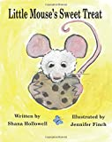 img - for Little Mouse's Sweet Treat book / textbook / text book