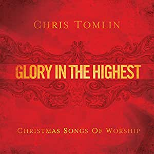 Glory In The Highest: Christma