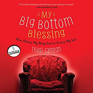My Big Bottom Blessing Audiobook