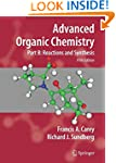 Advanced Organic Chemistry: Part B: R...