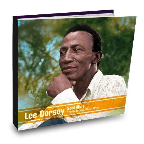 Lee Dorsey - Soul Mine-Greatest Hits & More - Zortam Music