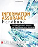 img - for By Corey Schou Information Assurance Handbook: Effective Computer Security and Risk Management Strategies (1st First Edition) [Paperback] book / textbook / text book