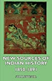 New Sources of Indian History 1850-1891: The Ghost Dance, the Prairie Sioux - A Miscellany