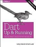 Dart: Up and Running