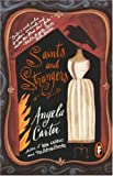 Saints and Strangers (King Penguin) (014008973X) by Carter, Angela