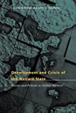 img - for Development and Crisis of the Welfare State: Parties and Policies in Global Markets book / textbook / text book