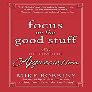 Focus on the Good Stuff Audiobook