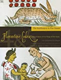 img - for Florentine Codex: Books 4 and 5: Book 4 and 5: The Soothsayers, the Omens (Florentine Codex: General History of the Things of New Spain) book / textbook / text book