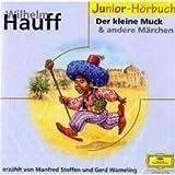 Hauffs Märchen 1 - der Kleine Muck Und Andere Märchen