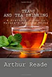 img - for Tea and Tea Drinking: A Historic Guide to Nature's Healing Herbs book / textbook / text book