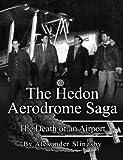 The Hedon Aerodrome Saga: Death of an Airport