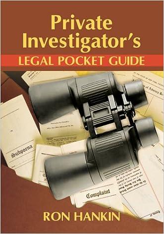 Private Investigators Legal Pocket Guide written by Ron Hankin
