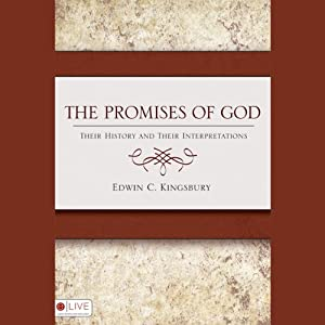 The Promises of God: Their History and Their Interpretations | [Edwin C. Kingsbury]