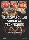 img - for Neurovascular Surgical Techniques book / textbook / text book
