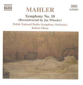 Mahler: Symphony No. 10 (Reconstructed by Joe Wheeler)