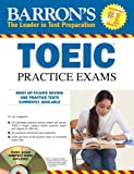 Barron's TOEIC Practice Exams with 4 Audio CDs