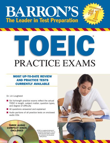 Barron's TOEIC Practice Exams with 4 Audio CDs, by Lin Lougheed