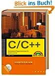 C/C++ Kompendium - inkl. Starterkit a...