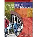 VangoNotes for Foundations of American Education, 5/e  by L. Dean Webb, Arlene Metha, K. Forbis Jordan Narrated by Brett Barry, Alyson Silverman