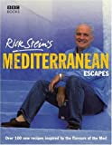 Rick Stein's Mediterranean Escapes (0563493666) by Stein, Rick