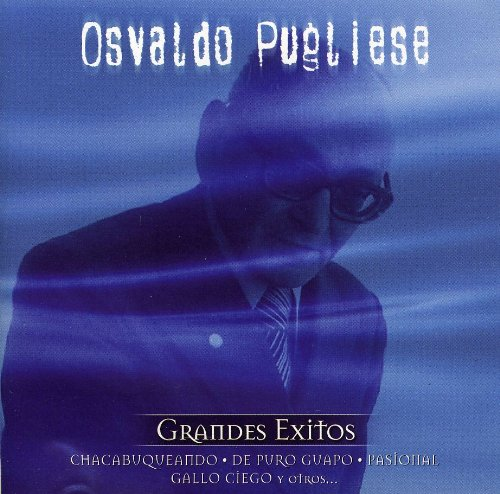 Osvaldo Pugliese - Coleccion Aniversario - Zortam Music