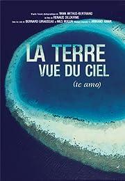 La Terre Vue Du Ciel - Edition Simple