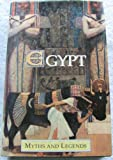 Egypt (Myths & Legends) (0946495858) by Spence, Lewis