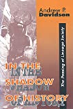 img - for In the Shadow of History: The Passing of Lineage Society book / textbook / text book