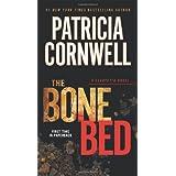 The Bone Bed (A Scarpetta Novel)