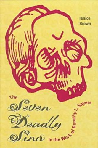 The Seven Deadly Sins in the Work of Dorothy L. Sayers, JANICE BROWN