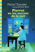 Pierrot ou les Secrets de la nuit
